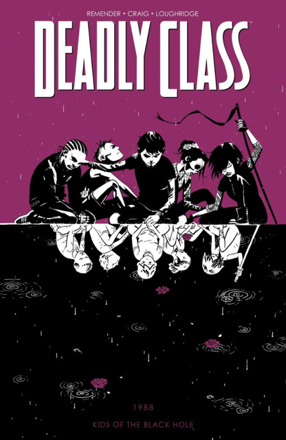 Deadly Class: Kids of the Black Hole