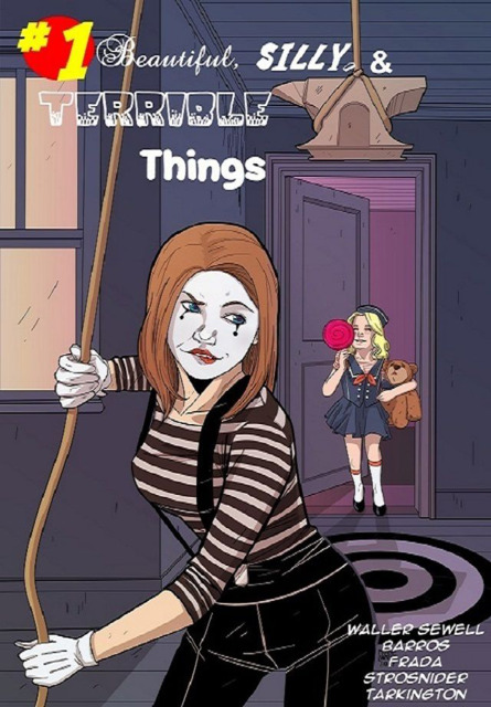 Beautiful, Silly, & Terrible Things