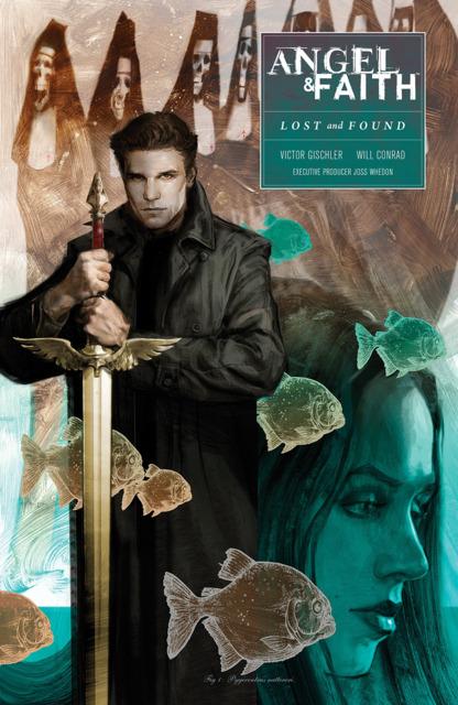 Angel & Faith Season 10: Lost and Found