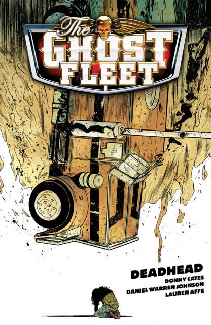 The Ghost Fleet: Deadhead