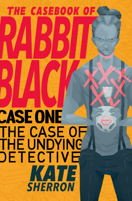 The Casebook of Rabbit Black