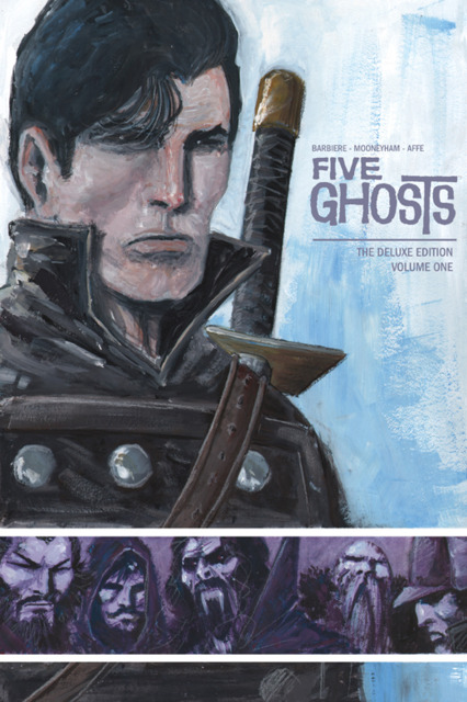 Five Ghosts: The Deluxe Edition