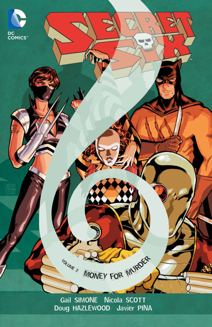 Secret Six: Murder For Money