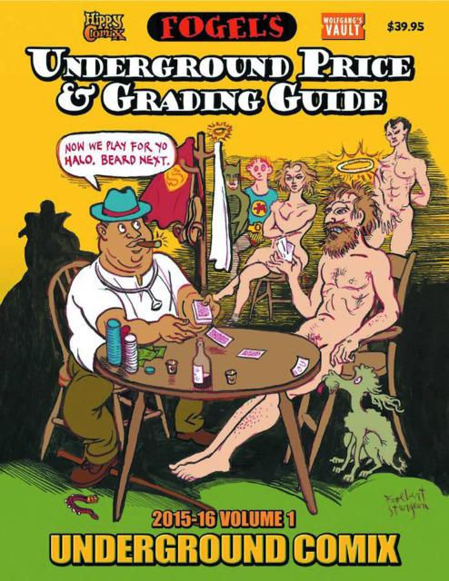Fogel's Underground Comix Price & Grading Guide 2015-16