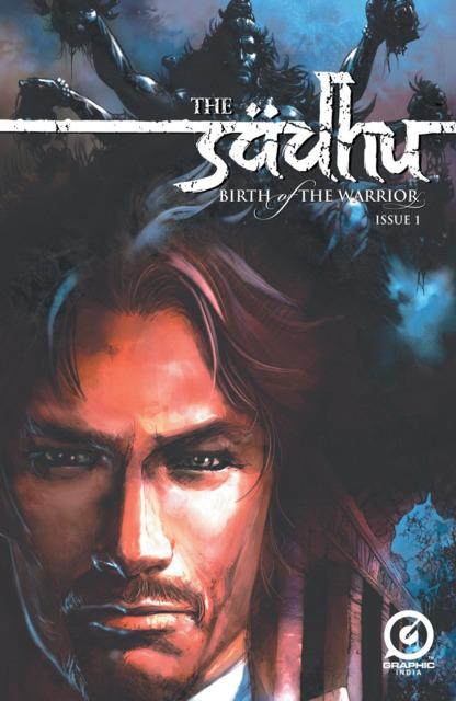 The Sadhu: Birth of the Warrior