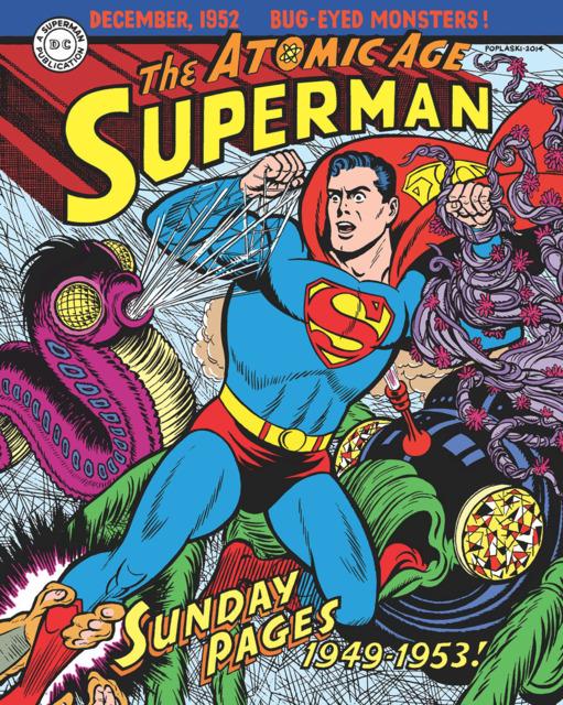 Superman: The Atomic Age Sundays