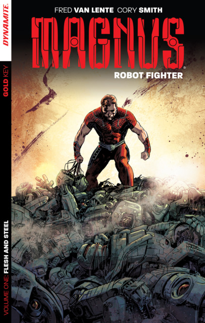 Magnus: Robot Fighter: Flesh and Steel