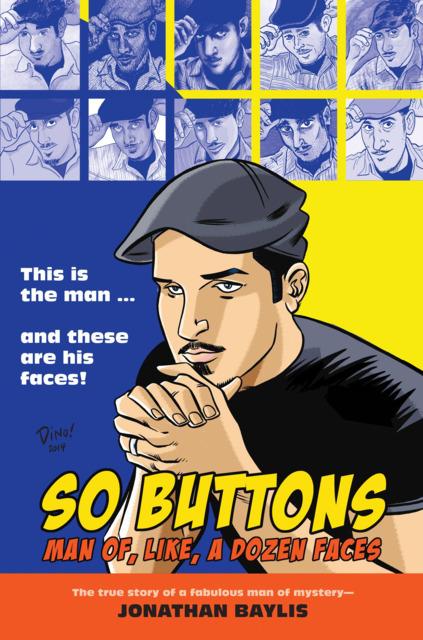 So Buttons: Man of, Like, A Dozen Faces