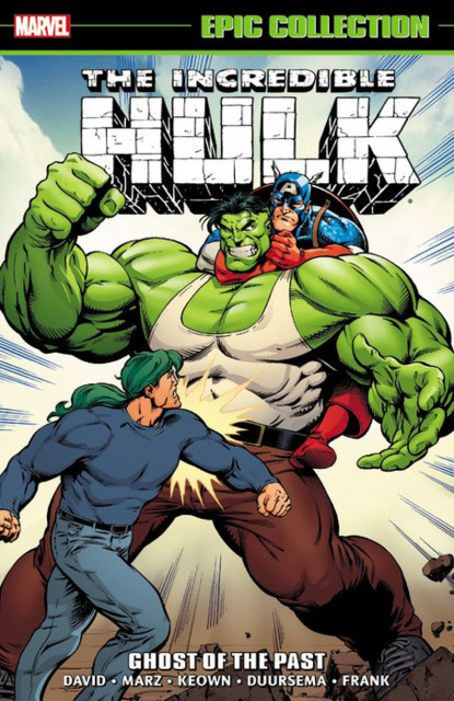 Incredible Hulk Epic Collection: Ghosts of the Past