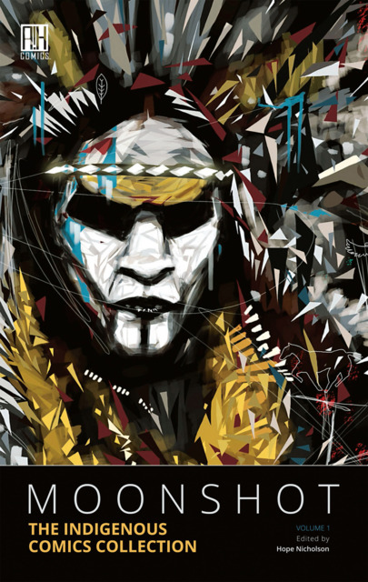 Moonshot: The Indigenous Comics Collection