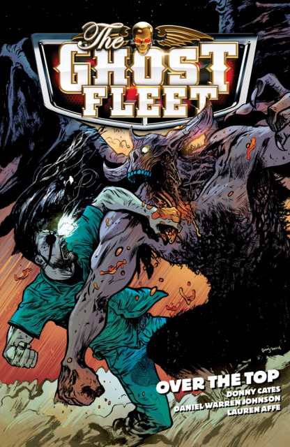 The Ghost Fleet: Over the Top