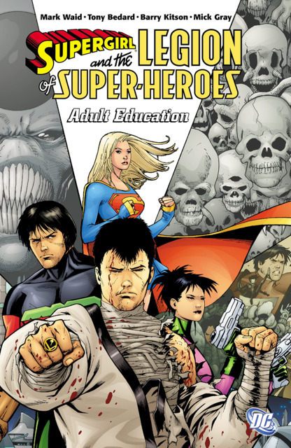 Supergirl And The Legion Of Super-Heroes: Adult Education