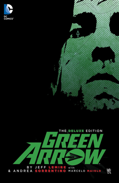 Green Arrow by Jeff Lemire: The Deluxe Edition