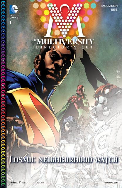 The Multiversity #1 & #2 Director's Cut