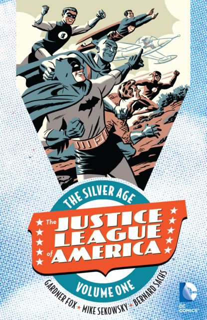 Justice League of America: The Silver Age