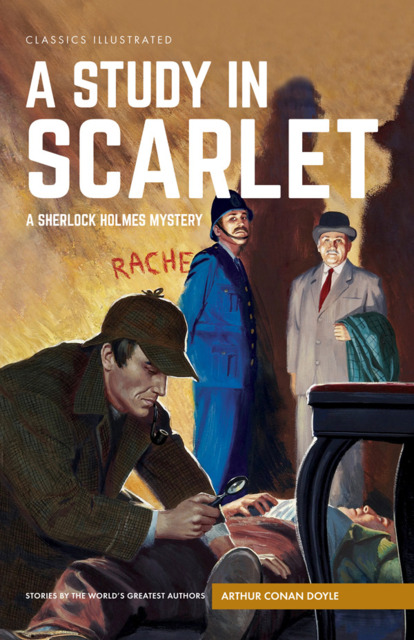 Classics Illustrated: A Study in Scarlet: A Sherlock Holmes Mystery