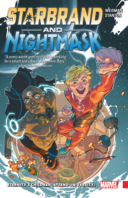Starbrand and Nightmask: Eternity's Children (Attend University)