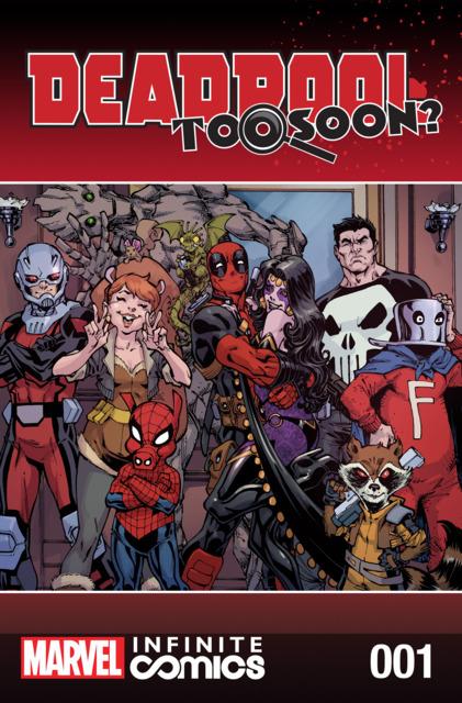 Deadpool: Too Soon? Infinite Comic
