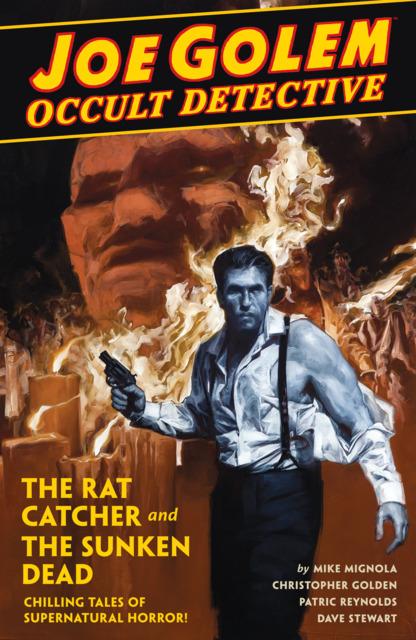 Joe Golem Occult Detective: The Rat Catcher and the Sunken Dead: