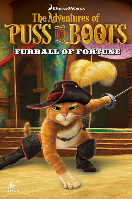 The Adventures of Puss in Boots: Furball of Fortune