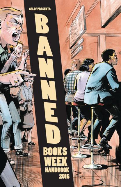 CBLDF Presents: Banned Books Week Handbook