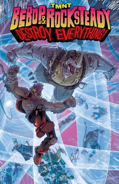 Teenage Mutant Ninja Turtles: Bebop & Rocksteady Destroy Everything