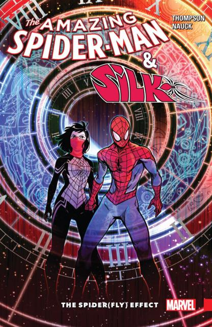 Amazing Spider-Man & Silk: The Spider(Fly) Effect