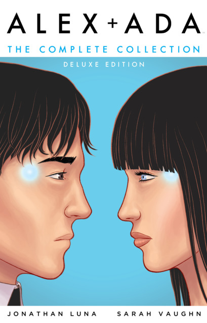 Alex + Ada The Complete Collection: Deluxe Edition