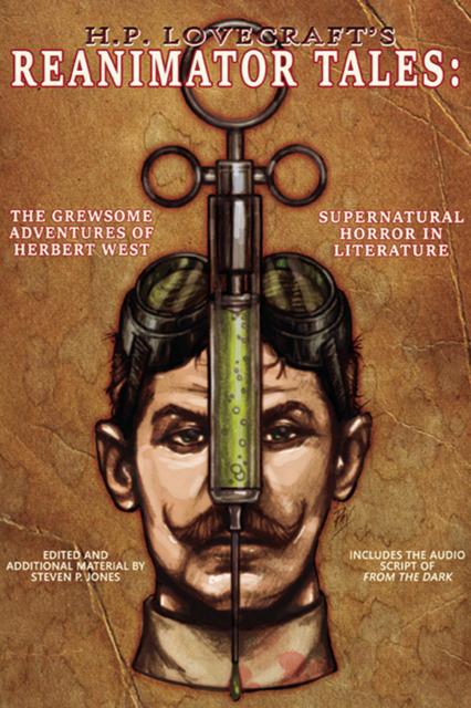 H.P. Lovecraft's Reanimator Tales