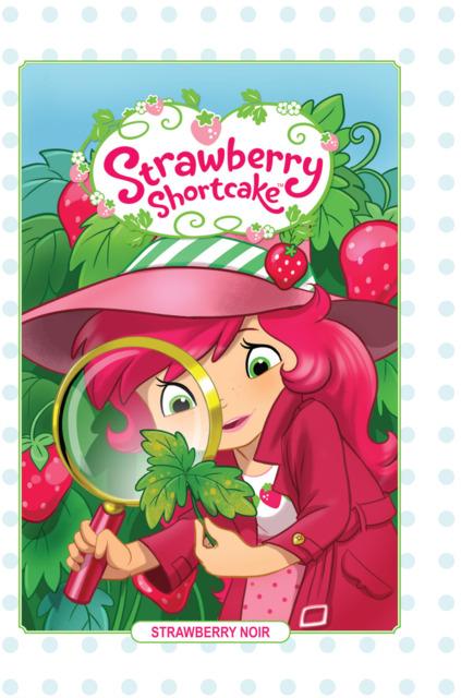 Strawberry Shortcake: Strawberry Noir