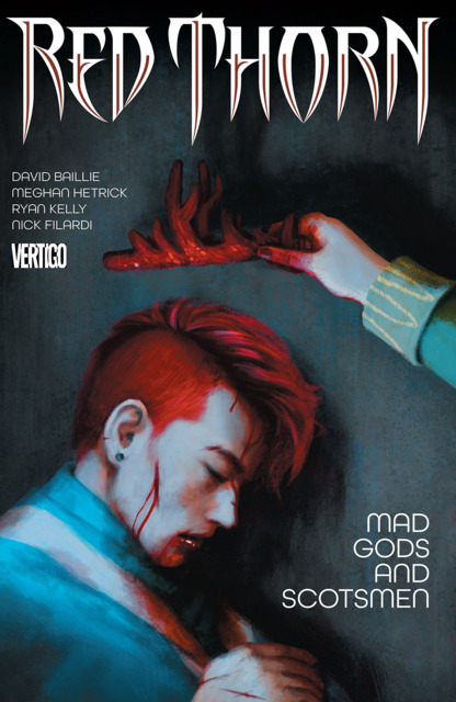 Red Thorn: Mad Gods and Scotsmen
