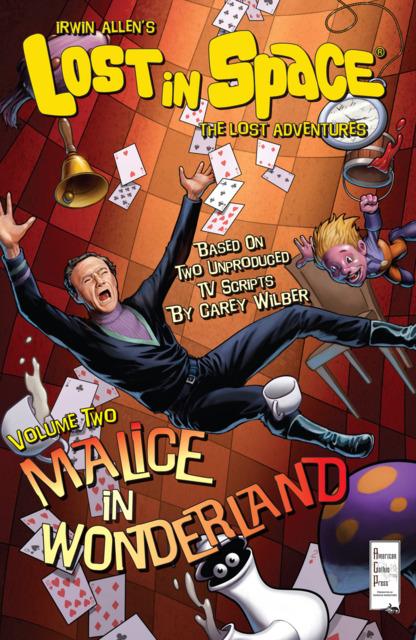 Irwin Allen's Lost In Space: The Lost Adventures: Malice in Wonderland