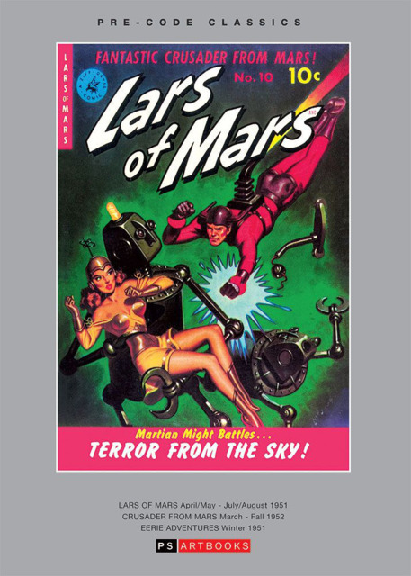Pre-Code Classics Lars of Mars/Crusader From Mars/Eerie Adventures