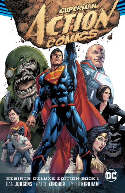 Superman: Action Comics Rebirth Deluxe Edition