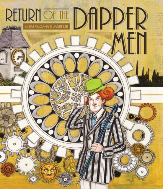Return of the Dapper Men: Deluxe Edition