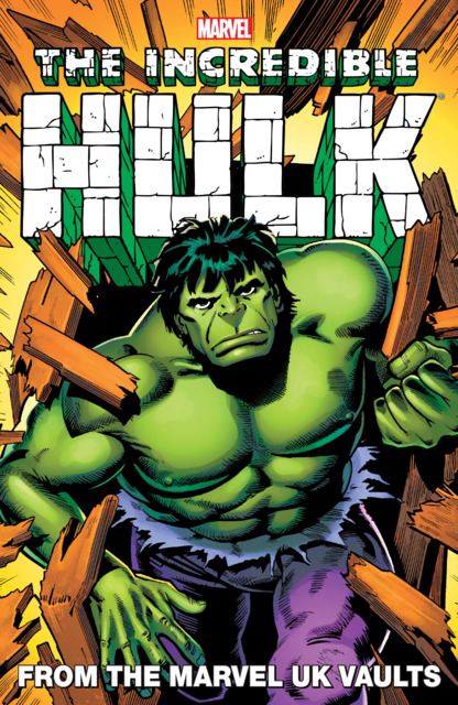 Incredible Hulk: From the Marvel UK Vaults