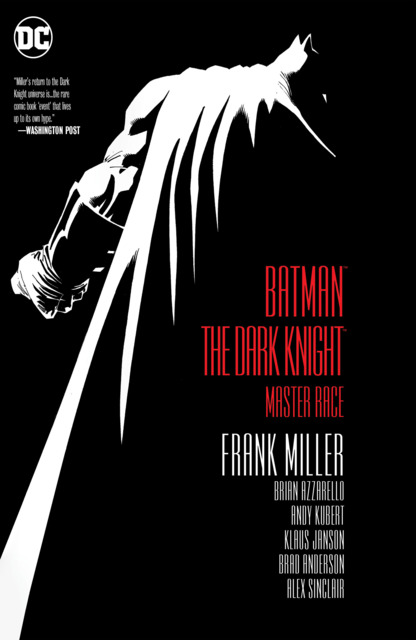 Batman: The Dark Knight III: The Master Race