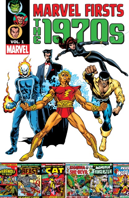 Marvel Firsts: The 1970's