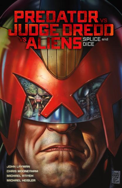 Predator Vs. Judge Dredd Vs. Aliens: Splice and Dice