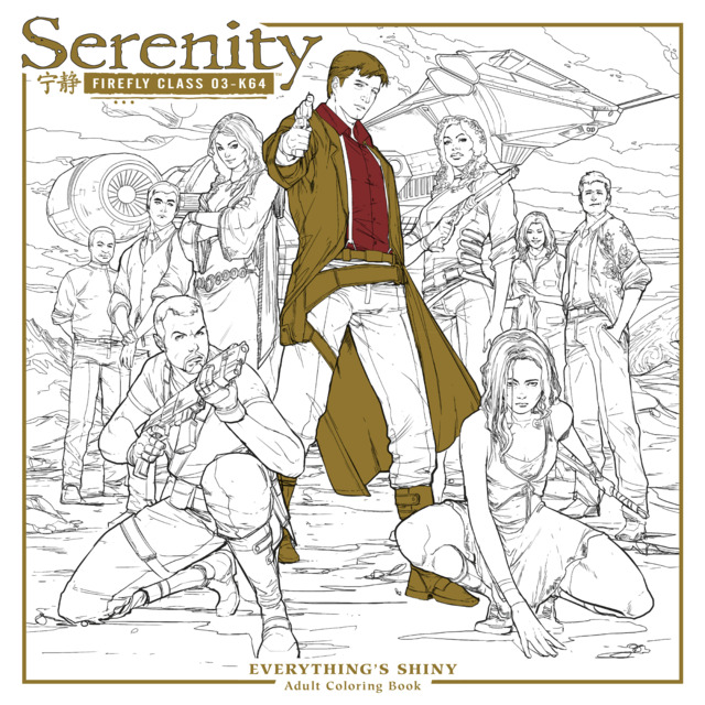 Serenity: Firefly Class 03-K64-Everything's Shiny Adult Coloring Book