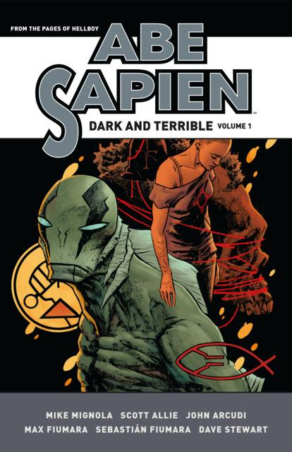 Abe Sapien: Dark and Terrible