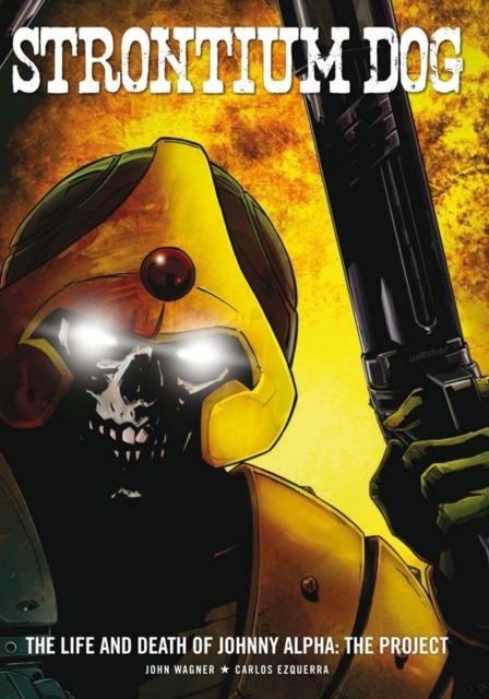 Strontium Dog: The Life and Death of Johnny Alpha: The Project