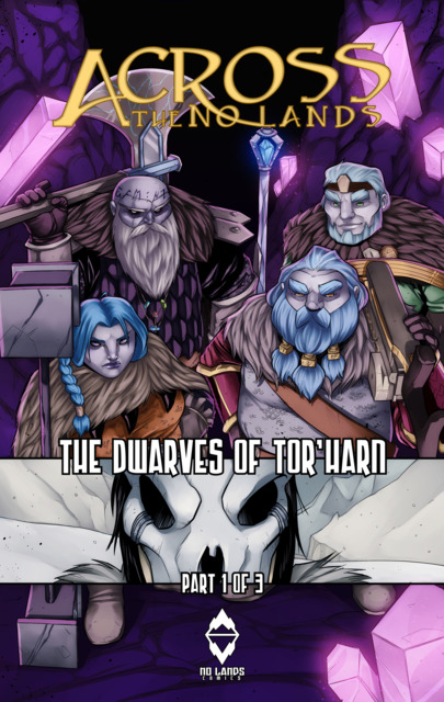 Across the No Lands - The Dwarves of Tor'Harn