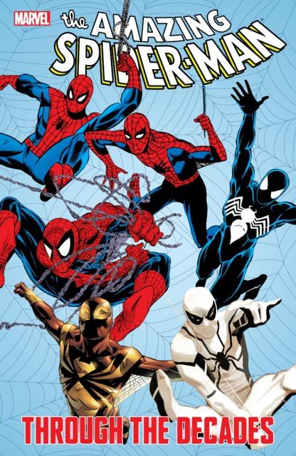 The Amazing Spider-Man: Through the Decades