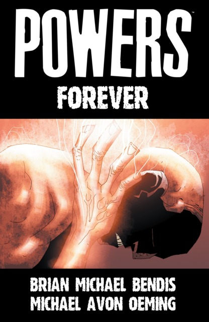 Powers: Forever