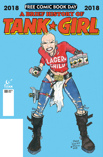 Tank Girl Free Comic Book Day: A Brief History of Tank Girl