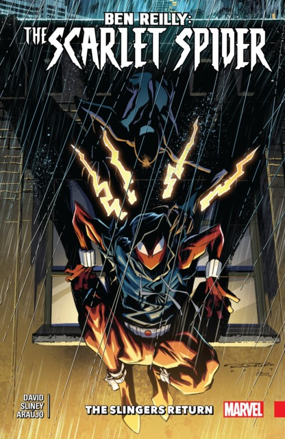 Ben Reilly: Scarlet Spider: The Slingers Return