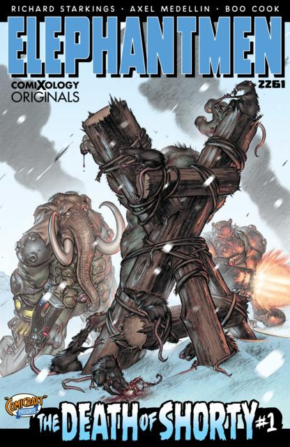 Elephantmen 2261: The Death of Shorty