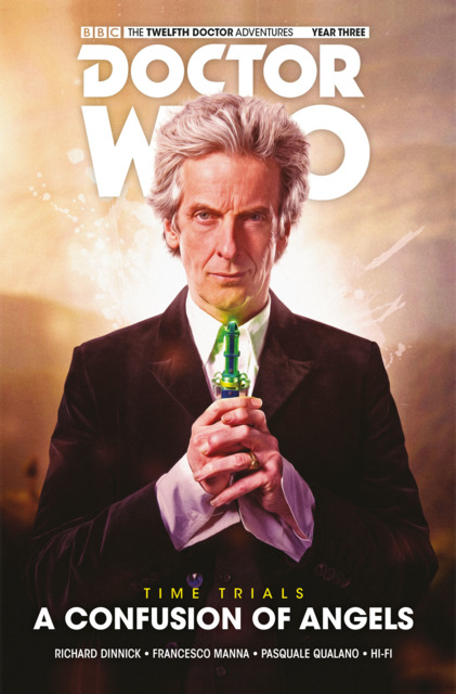 Doctor Who: The Twelfth Doctor: Time Trials: A Confusion of Angels