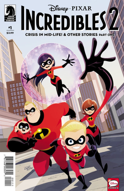 Disney / Pixar The Incredibles 2: Crisis In Mid-Life! & Other Stories